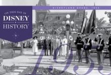 Vandaag in de Disney geschiedenis: Disneyland opent, 1955
